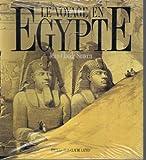 """Afficher """"Le Voyage en Egypte. Les grands voyageurs au XIXe siècle"""""""