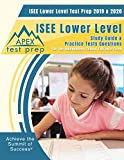 ISEE Lower Level Test Prep 2019 & 2020: Study Guide & ISEE Lower Level Practice Tests Questions for the Independent School Entrance Exam
