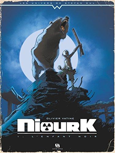 Niourk - Tome 1 - L'Enfant noir (French Edition)
