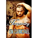 Temporary (Indelibly Marked Book 2)