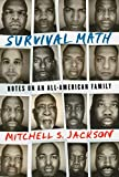 Survival Math: Notes on an All-American Family
