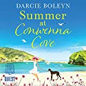 Summer at Conwenna Cove Audiobook by Darcie Boleyn Narrated by Rebecca Courtney