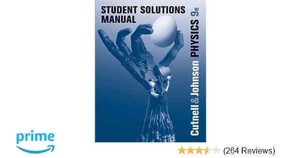 amazon com student solutions manual to accompany physics 9e rh amazon com Physics Cutnell and Johnson PDF Physics Cutnell and Johnson PDF