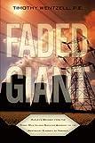 Faded Giant, P. E. Wentzell, 1449044867