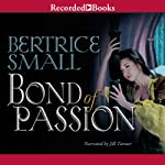 Bond of Passion: The Border Chronicles, Book 6 | Bertrice Small