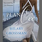 Plan Cee: Secrets, Lies, and Second Chances, Book 2 | Hilary Grossman