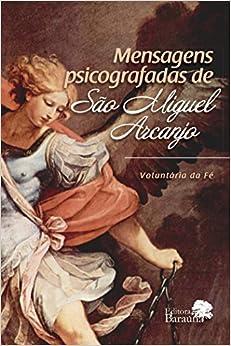 Mensagens Psicografadas de Sao Miguel Arcanjo
