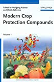 Modern Crop Protection Compounds, , 3527314962