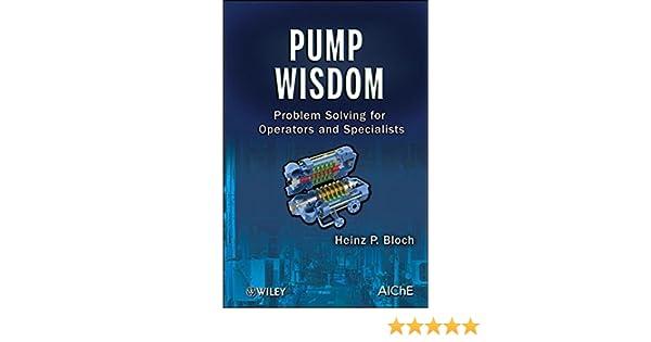 Pump Wisdom Problem Solving for Operators and Specialists