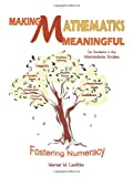 Making Mathematics Meaningful-for Students in the Intermediate Grades, Werner W. Liedtke, 1426938802