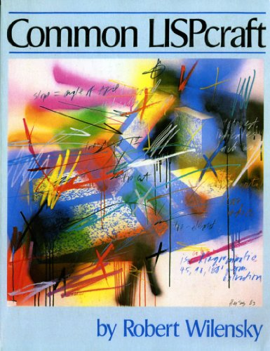 Common LISPcraft by W.W. Norton & Co