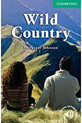 Wild Country Level 3 (Cambridge English Readers) Paperback