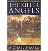 The Killer Angels by Shaara,Michael. [2001] Hardcover