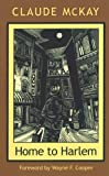 Home To Harlem (Northeastern Library of Black Literature)