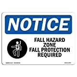 OSHA Notice Sign - Fall Hazard Zone Fall Protection | Choose from: Aluminum, Rigid Plastic or Vinyl Label Decal | Protect Your Business, Construction Site, Warehouse & Shop Area |  Made in The USA