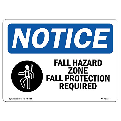 OSHA Notice Sign - Fall Hazard Zone Fall Protection | Choose from: Aluminum, Rigid Plastic or Vinyl Label Decal | Protect Your Business, Construction Site, Warehouse & Shop Area |  Made in The USA by SignMission