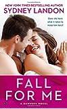 Fall for Me: A Danvers Novel