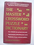 The Master Crossword Puzzle Dictionary: The Unabridged Word Bank