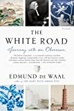 img - for The White Road: Journey into an Obsession book / textbook / text book
