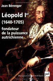 Léopold 1er (1640-1705), fondateur de la puissance autrichienne