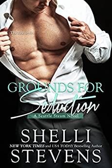 Grounds for Seduction (Seattle Steam) by [Stevens, Shelli]