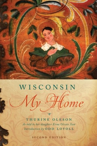 - Wisconsin My Home (Wisconsin Land and Life)
