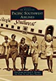 Pacific Southwest Airlines, Alan Renga and Mark E. Mentges, 0738581127