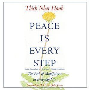 Peace Is Every Step Hörbuch