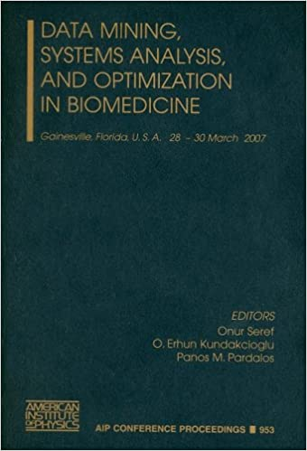 Data Mining, Systems Analysis, and Optimization in Biomedicine (AIP