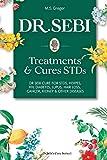 DR. SEBI Treatment and Cures Book:: Dr. Sebi Cure