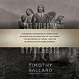 The Pilgrim Hypothesis