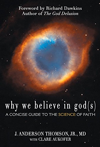 Why We Believe in God(s)