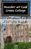 Murder at Cold Creek College, Christa Nardi, 1492323829