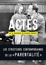 Actes, n°214 : l'Espace de la 'Parentalite' par Revue Actes