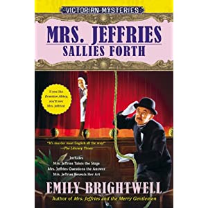 Mrs. Jeffries Sallies Forth (A Victorian Mystery) Emily Brightwell
