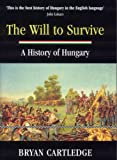 The Will to Survive, Bryan Cartledge, 1857252136