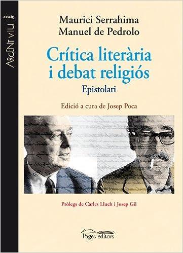 Descargar libros de internet Crítica literària i debat religiós: Epistolari (Argent Viu) PDF CHM ePub