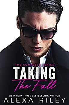 Taking the Fall: The Full Complete Series by [Riley, Alexa]