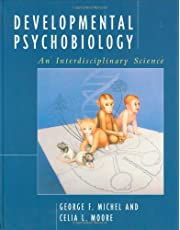 Developmental Psychobiology: An Interdisciplinary Science
