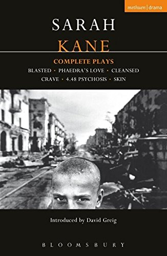 Complete Plays: Blasted / Phaedra's Love / Cleansed / Crave / 4.48 Psychosis / Skin