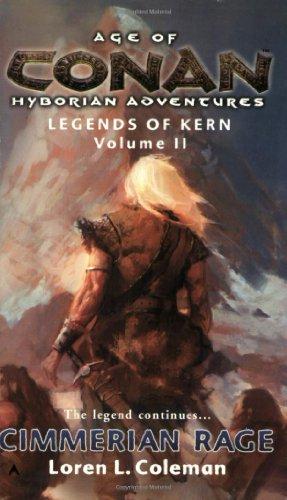 Age of Conan: Cimmerian Rage: Legends of Kern, Volume 2