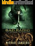 Bad Radio (The Emergent Earth Book 1)