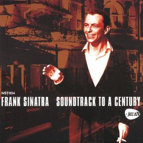 Frank Sinatra - Soundtrack To A Century By Frank Sinatra - Zortam Music