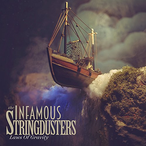 The Infamous Stringdusters - Laws Of Gravity - CD - FLAC - 2017 - FORSAKEN Download