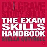 The Exam Skills Handbook (Palgrave Study Skills)