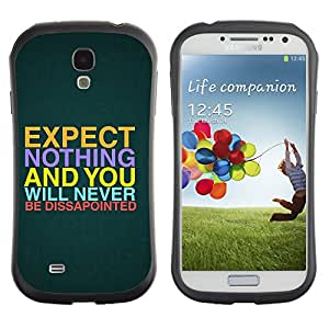 Hybrid Anti-Shock Bumper Case for Samsung Galaxy S4 / Interesting Message Quote