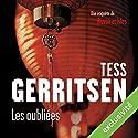 Les Oubliées (Rizzoli et Isles 9) | Livre audio Auteur(s) : Tess Gerritsen Narrateur(s) : Pierre-François Garel