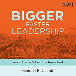 Bigger, Faster Leadership