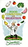 img - for Food Combining and Digestion: A Rational Approach to Combining What You Eat to Maximize Digestion and Health by Steve Meyerowitz (1996-02-04) book / textbook / text book