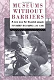 Museums Without Barriers, , 0415069947